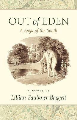 Out of Eden Lillian Faulkner Baggett