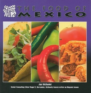 The Food of Mexico Jan McDaniel