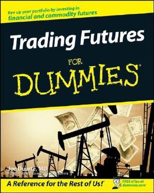 Futures & Options for Dummies Joe Duarte