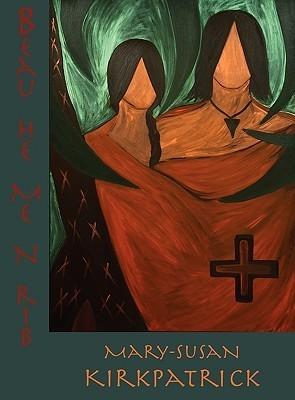 Beau-He-Me-N-Rib  by  Mary-Susan Kirkpatrick