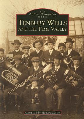 Tenbury Wells and the Teme Valley Howard Miller