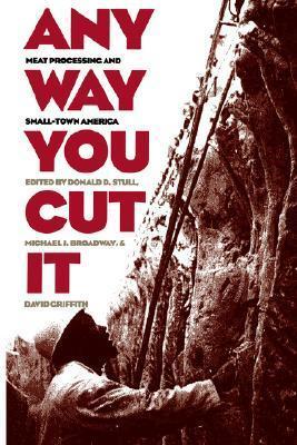Any Way You Cut It Donald D. Stull