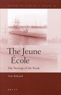 The Jeune École Arne Roksund