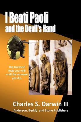 I Beati Paoli and the Devils Hand: Phase Walking Series  by  Charles S. Darwin III