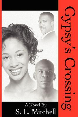 Gypsys Crossing  by  S. Mitchell