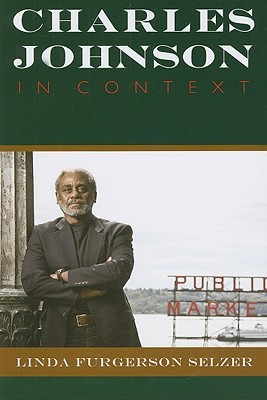 Charles Johnson in Context  by  Linda Furgerson Selzer