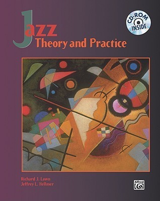 Jazz: Theory And Practice Richard L. Lawn