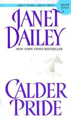 Calder Pride (Calder Saga #5)  by  Janet Dailey