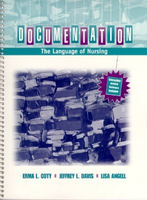 Documentation: The Language of Nursing  by  Erma L. Coty