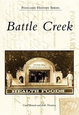 Battle Creek  by  Carol Bennett