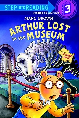 Arthur Lost in the Museum: A Sticker Book  by  Marc Brown