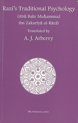 Razis Traditional Psychology Muhammad ibn Zakariya al-Razi