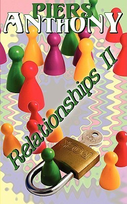 Relationships II  by  Piers Anthony