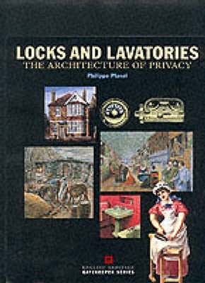 Locks And Lavatories: The Architecture Of Privacy Philippe Planel