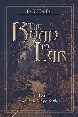 The Road to Lur D. Teufel