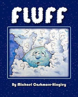 Fluff Michael Cashmore-Hingley