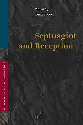 Septuagint and Reception J. Cook