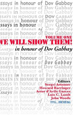 We Will Show Them! Essays in Honour of Dov Gabbay. Volume 1 S. Artemov