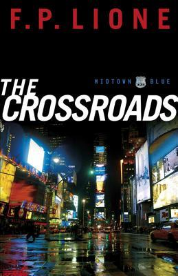 Crossroads, The: A Novel  by  F.P. Lione