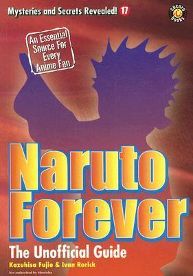 Naruto Forever: The Saga Continues  by  Kazuhisa Fujie