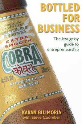 Against the Grain: Lessons in Entrepreneurship from the Founder of Cobra Beer  by  Karan Bilimoria