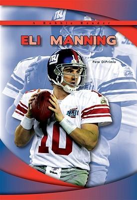 Eli Manning Pete DiPrimio
