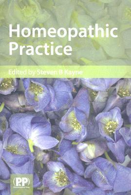Homeopathic Practice Steven B. Kayne