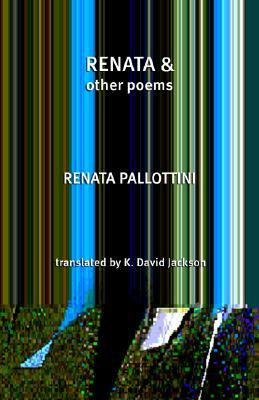 Renata & Other Poems Renata Pallottini