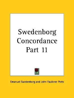 Swedenborg Concordance Part 11  by  Emanuel Swedenborg
