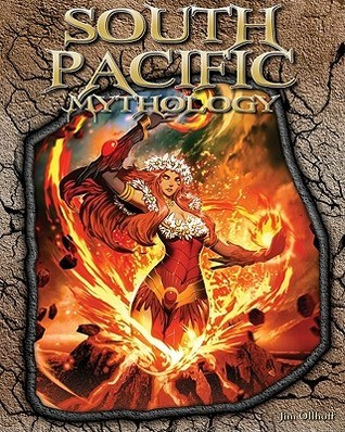 South Pacific Mythology  by  Jim Ollhoff
