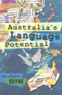 Australias Language Potential Michael Clyne