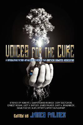 Voices for the Cure  by  James  Palmer