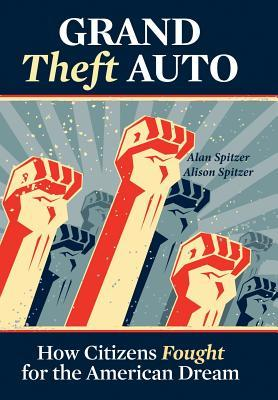 Grand Theft Auto  by  Alan Spitzer