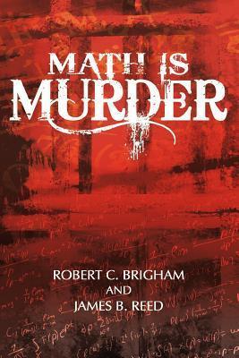 Math Is Murder Robert C. Brigham