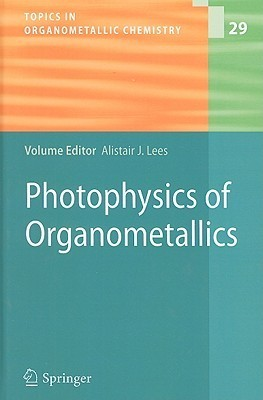 Photophysics of Organometallics  by  Alistair J. Lees