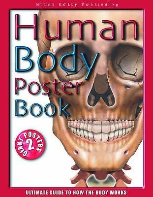 Human Body Poster Book: Ultimate Guide To How The Body Works John Farndon