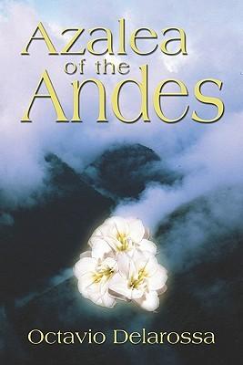 Azalea of the Andes  by  Octavio Delarossa