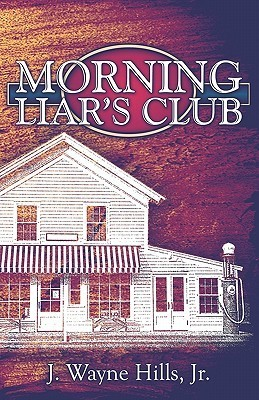 Morning Liars Club J. Wayne Hills Jr.