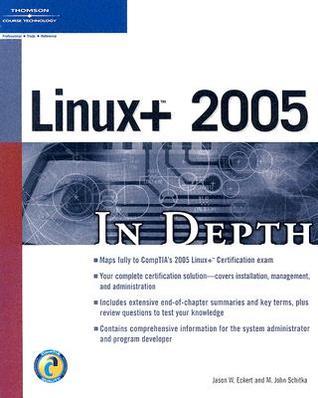 Linux+ 2005 in Depth Jason W. Eckert