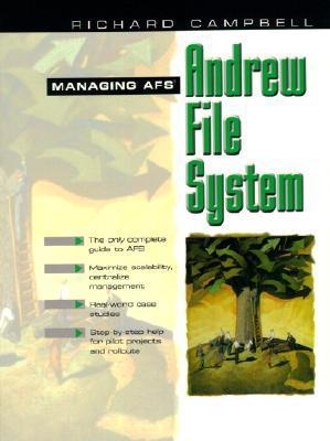 Managing Afs: The Andrew File System Richard  Campbell