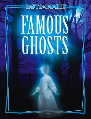 Famous Ghosts  by  Michael Teitelbaum