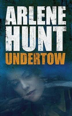 Undertow  by  Arlene Hunt