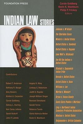 Indian Law Stories Carole E. Goldberg