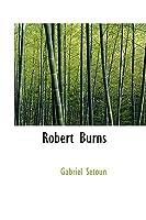 Robert Burns Gabriel Setoun