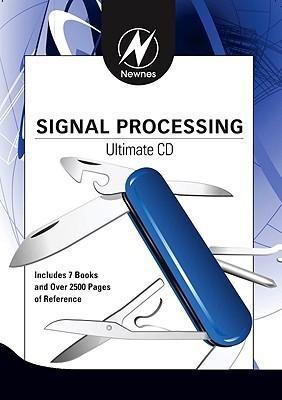 Newnes Signal Processing Ultimate CD  by  Robert Oshana