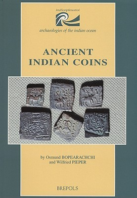 Ancient Indian Coins  by  Osmund Bopearachchi