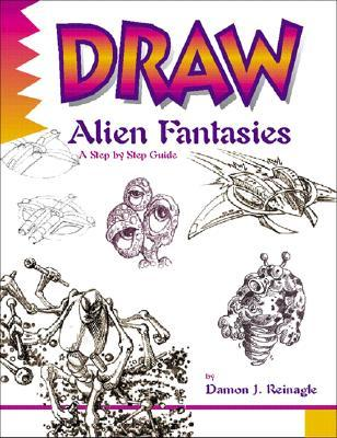 Draw! Medieval Fantasies  by  Damon J. Reinagle