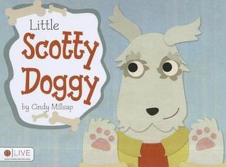 Little Scotty Doggy  by  Cindy Millsap