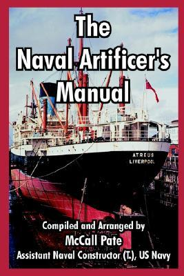 The Naval Artificers Manual McCall Pate