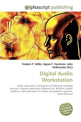 Digital Audio Workstation  by  Frederic P.  Miller